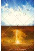 """Cubierta del libro """"Entre mi cielo y tu infierno """""""