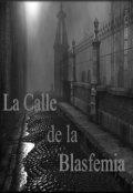 """Cubierta del libro """"La Calle de la Blasfemia"""""""