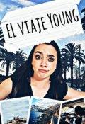 """Cubierta del libro """"El Viaje Young"""""""