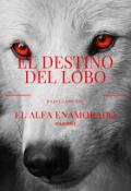 """Cubierta del libro """"El destino del lobo """""""