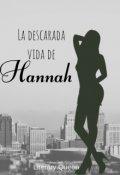 """Cubierta del libro """"La Descarada Vida de Hannah"""""""