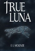 "Book cover ""True Luna"""