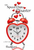 """Book cover """"The Speed Date Disaster"""""""