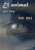 """Cubierta del libro """"El animal que hay en mí"""""""