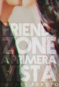 """Cubierta del libro """"Friendzone a primera vista ©"""""""