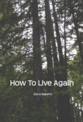 "Book cover ""How to Live Again"""