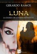 """Cubierta del libro """"Luna. La Danza de los Seres Infinitos I"""""""