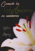 """Cubierta del libro """"Cuando la Azucena se enamora ©"""""""