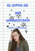"""Cubierta del libro """"El diario de una universitaria"""""""