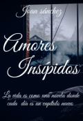 """Cubierta del libro """"Amores Insípidos"""""""