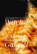 """Book cover """"Witch'd"""""""