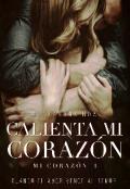 """Cubierta del libro """"Calienta mi Corazón"""""""