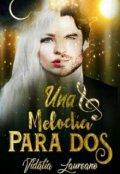 """Cubierta del libro """"Una Melodía Para Dos"""""""
