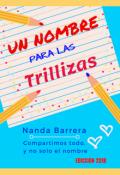 """Cubierta del libro """"Un Nombre Para Las Trillizas · #trialison1"""""""