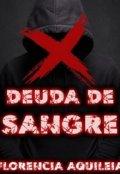 """Cubierta del libro """"Deuda De Sangre """""""