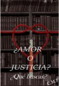 """Cubierta del libro """"¿amor o Justicia?: ¿qué buscas? """""""