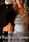 """Cubierta del libro """"Objetivo: Esposa (serie: Acuerdos Matrimoniales 02)"""""""