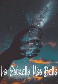 """Cubierta del libro """"La Estrella Más Bella"""""""