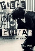"""Cubierta del libro """"Piece of guitar: La historia de una banda """""""