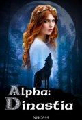 """Cubierta del libro """"Alpha: Dinastía"""""""