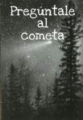 """Cubierta del libro """"Pregúntale al cometa"""""""