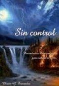 """Cubierta del libro """"Sin control"""""""