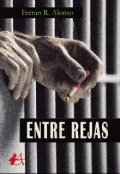 """Cubierta del libro """"Entre Rejas"""""""