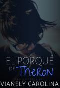 """Cubierta del libro """"El porqué de Theron"""""""