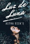 """Cubierta del libro """"Luz de Luna (saga lunas) 1er libro"""""""