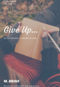 "Cubierta del libro ""I Give Up"""