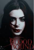 """Обложка книги """"Blood Bound/связанная Кровью"""""""