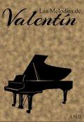"""Cubierta del libro """"Las Melodías de Valentín """""""