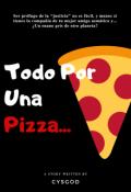 """Cubierta del libro """"Todo Por una Pizza"""""""