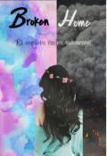 """Cubierta del libro """"Broken Home"""""""
