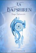 """Cubierta del libro """"#2 El presagio de la Dapshiren © """""""