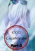 """Cubierta del libro """"1000 Cicatrices"""""""