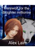 """Обложка книги """"Оборотень для дочери миллионера: Северная стая"""""""