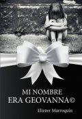 """Cubierta del libro """"Mi Nombre Era Geovanna©"""""""