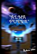 """Cubierta del libro """"""""Alma Fuera"""""""""""