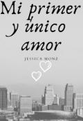 """Cubierta del libro """"Mi primer y único amor"""""""
