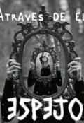 """Cubierta del libro """"Atravez de el Espejo"""""""