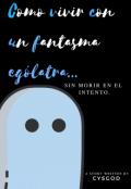 """Cubierta del libro """"Como vivir con un fantasma ególatra... """""""