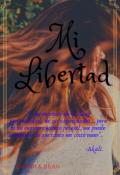 "Cubierta del libro ""Mi libertad."""