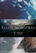 """Cubierta del libro """"Ellos, Nosotras y Yo"""""""