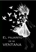 """Cubierta del libro """"El Pajarito De Mi Ventana """""""