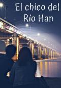 """Cubierta del libro """"El chico del Río Han"""""""