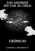"""Cubierta del libro """"Los asesinos no van al cielo-Crónicas"""""""