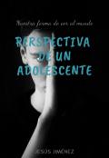 """Cubierta del libro """"Perspectiva de un adolescente"""""""