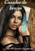 """Cubierta del libro """"Cazador de brujas """""""