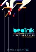 """Cubierta del libro """"Beatnik: Seduciendo a mi ex"""""""